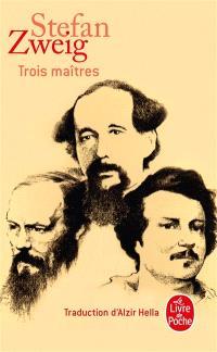 Trois maîtres : Balzac, Dickens, Dostoïevski