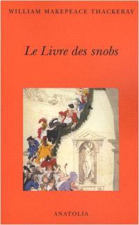 Le livre des snobs : par l'un d'entre eux