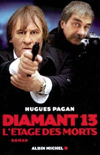 Diamant 13 : l'étage des morts