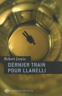 Dernier train pour Llanelli