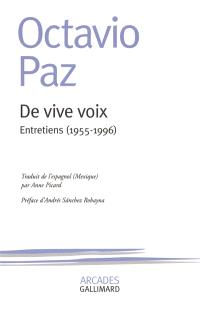De vive voix : entretiens 1955-1996