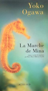 La marche de Mina
