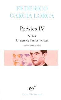 Poésies. Volume 4, Suites *** Sonnets de l'amour obscur
