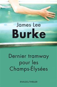 Dernier tramway pour les Champs-Elysées