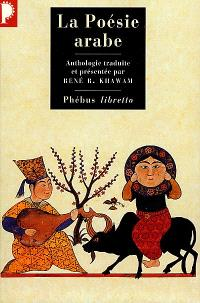 La poésie arabe : des origines à nos jours