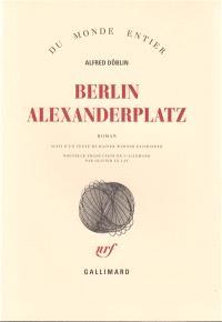 Berlin Alexanderplatz : histoire de Franz Biberkopf