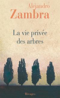 La vie privée des arbres