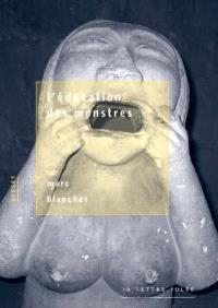 L'éducation des monstres : proses fantasmatiques