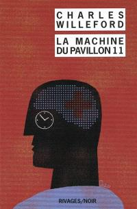 La machine du pavillon 11