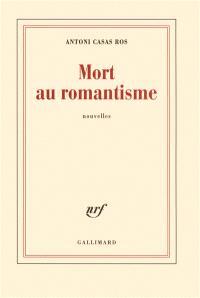 Mort au romantisme