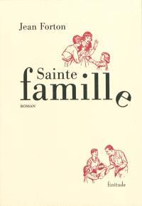 Sainte famille : le salut et la grâce
