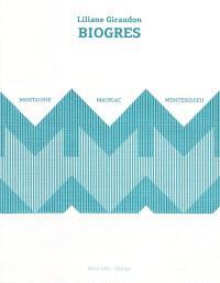 Biogres : Montaigne, Montesquieu, Mauriac
