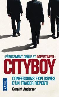 Cityboy : confessions explosives d'un trader repenti
