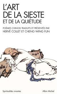 L'art de la sieste et de la quiétude