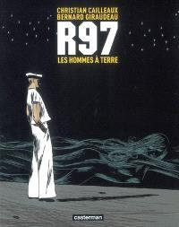 R97, les hommes à terre