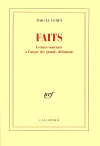 Faits, Faits : lecture courante à l'usage des grands débutants
