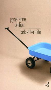 Lark et Termite