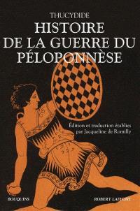Histoire de la guerre du Péloponnèse. La Campagne avec Thucydide