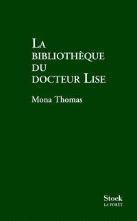 La bibliothèque du docteur Lise