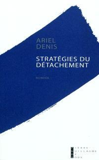 Stratégies du détachement