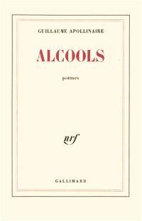 Alcools : poèmes, 1898-1913