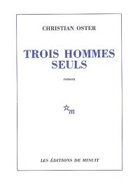 Trois hommes seuls