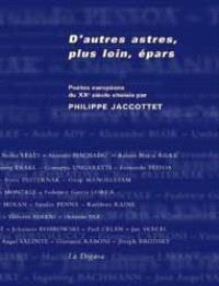 D'autres astres, plus loin, épars : poètes européens du XXe siècle