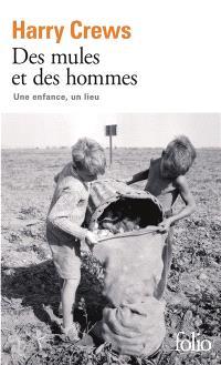 Des mules et des hommes : une enfance, un lieu