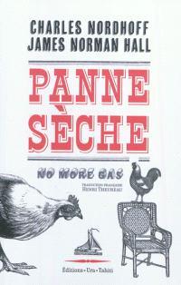 Panne sèche = No more gas