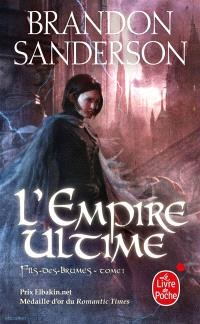 Fils-des-Brumes. Volume 1, L'empire ultime