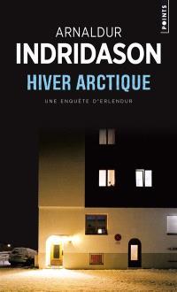 Une enquête du commissaire Erlendur Sveinsson, Hiver arctique