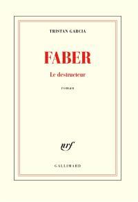 Faber : le destructeur