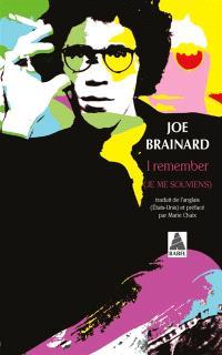 I remember : (je me souviens)