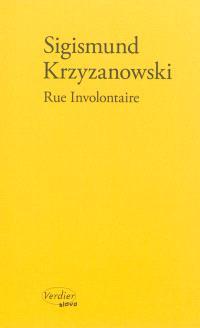 Rue involontaire