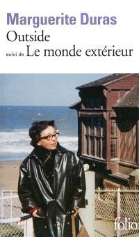 Outside : papiers d'un jour; Suivi de Le monde extérieur