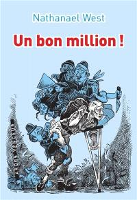Un bon million ! ou Le démembrement de Lemuel Pitkin