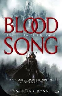 Blood song. Volume 1, La voix du sang