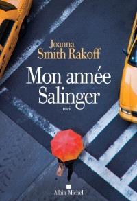 Mon année Salinger : récit