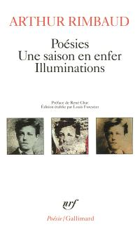 Poésies; Une Saison en enfer; Illuminations