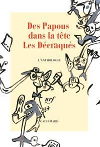 Des papous dans la tête, Les décraqués : l'anthologie