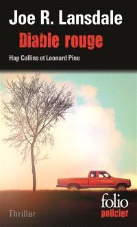 Une enquête de Hap Collins et Leonard Pine, Diable rouge : thriller