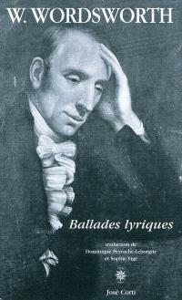 Ballades lyriques; Suivi de Ode, pressentiments d'immortalité