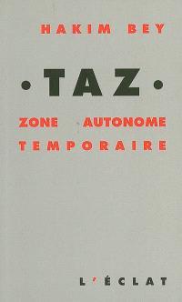 TAZ : zone autonome temporaire