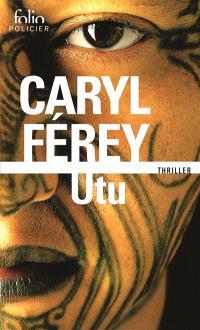 Utu : un thriller chez les Maoris