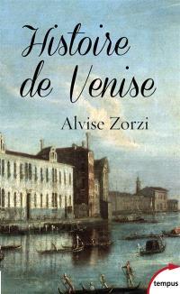 Histoire de Venise : la République du Lion