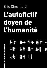 L'autofictif. Volume 8, L'autofictif, doyen de l'humanité : journal 2014-2015