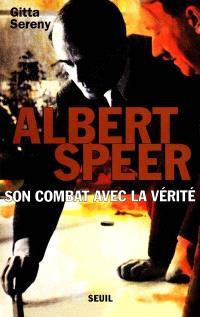 Albert Speer : son combat avec la vérité