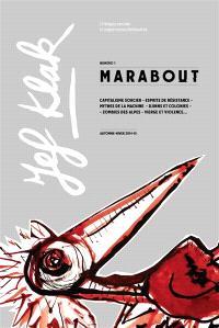 Jef Klak : critique sociale & expériences littéraires. n° 1, Marabout : croire, pouvoir
