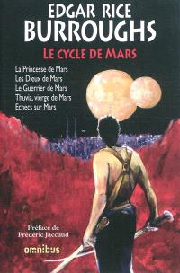 Le cycle de Mars. Volume 1
