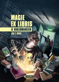 Magie ex libris. Volume 1, Le bibliomancien